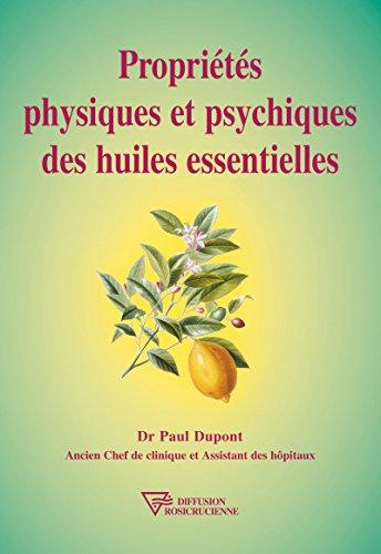Proprits physiques et psychiques des huiles essentielles