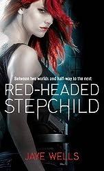Red-Headed Stepchild: Sabina Kane: Book 1 by Jaye Wells (2009-04-02)