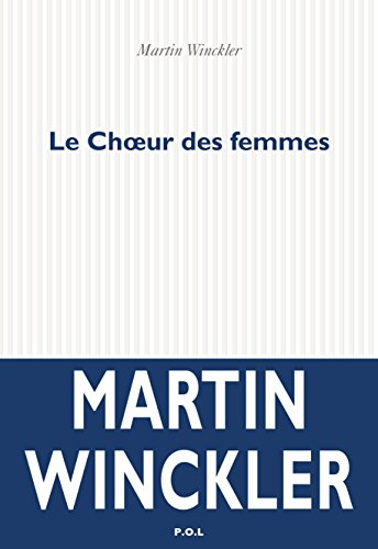 Le Chœur des femmes (Fiction) (French Edition)