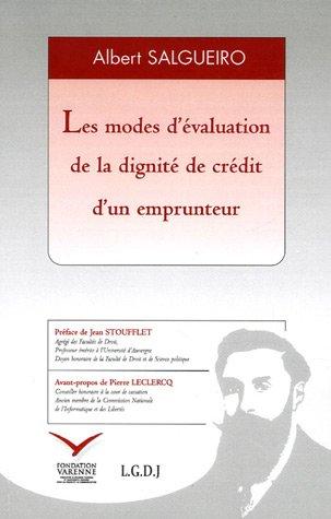 Les modes d'évaluation de la dignité de crédit d'un emprunteur