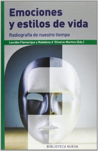Emociones y estilos de vida: Radiografía de nuestro tiempo (FRONTERAS)