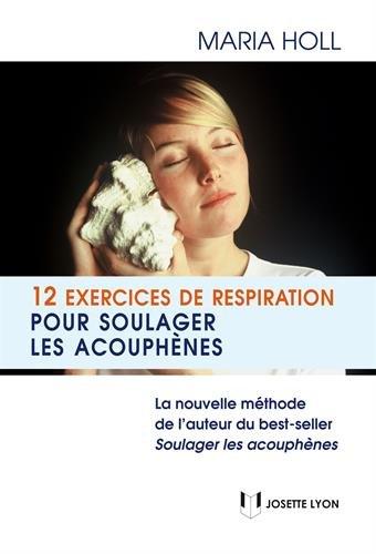 12 exercices pour soulager les acouphènes par Maria Holl