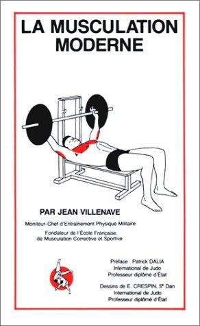 La musculation moderne