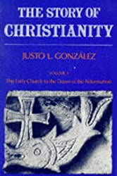 The Story of Christianity: 1