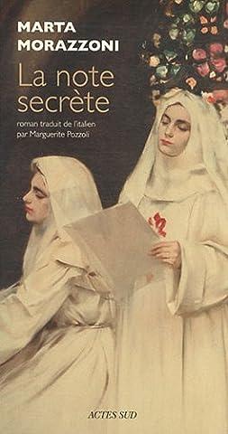 La Note Secrete Marta Morazzoni - La note
