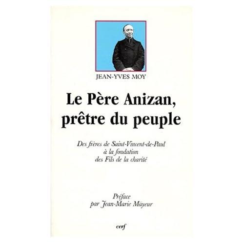 Le Père Anizan, prêtre du peuple