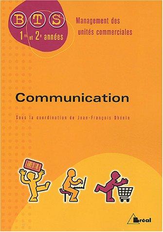 Communication BTS MUC 1e et 2e annes