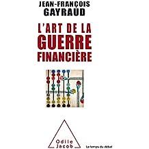L'Art de la guerre financière