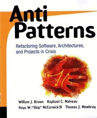 Anti Patterns