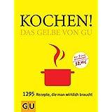 Kochen-Gelbe von GU (Die GU Grundkochbücher)