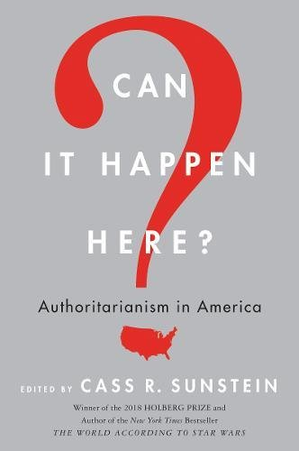 Can It Happen Here por Sunstein R. Cass