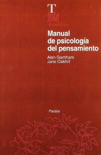 Manual de psicología del pensamiento (Psicología Psiquiatría Psicoterapia) por Jane Oakhill