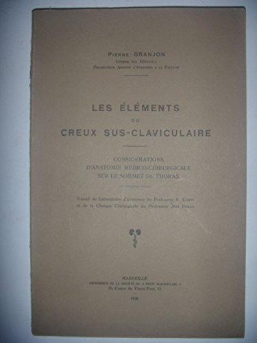 Médecine Chirurgie: Thorax: Les éléments du creux sus-claviculaire, 1938, envoi