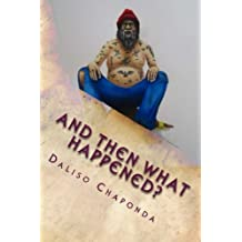 And Then What Happened?: Short Stories