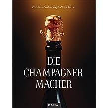 Die Champagnermacher