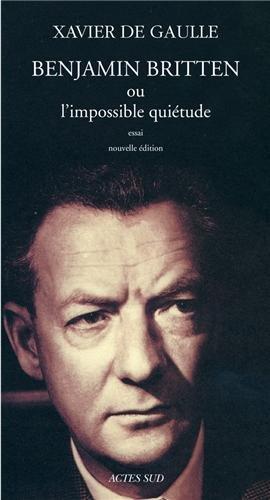 Benjamin Britten ou l'impossible quiétude