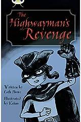Bug Club Blue (KS2) B/4A The Highwayman's Revenge Paperback