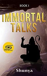 Immortal Talks (- Book 1)