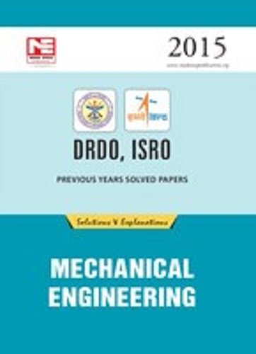 DRDO, ISRO: Previous Solved Papers - Mechanical Engineering (Old Edition)