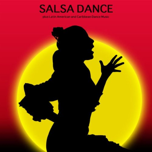 Salsa Dance plus Latin America...