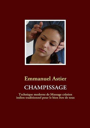 Champissage par Emmanuel Astier