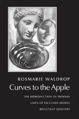 curves-to-the-apple-the-reproduction-of-profiles-lawn-of-excluded-middle-reluctant-gravities