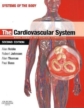 The Cardiovascular System (Systems of the Body)