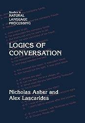 Logics of Conversation (Studies in Natural Language Processing)