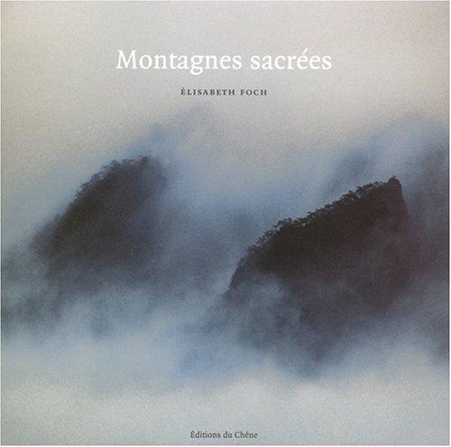 Montagnes sacrées par Elisabeth Foch