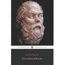 Conversations of Socrates (Classics)
