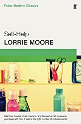 Self-Help: Faber Modern Classics by Lorrie Moore (2015-04-02)
