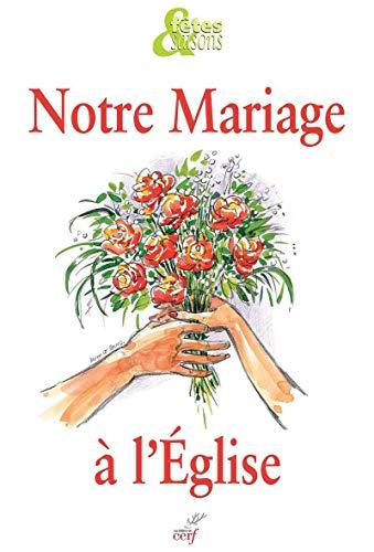 Notre mariage à l'Eglise NED, pack 10 ex