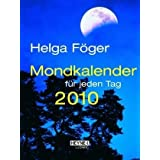 Mondkalender für jeden Tag 2010: Taschenkalender