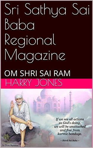 Sri Sathya Sai Baba Regional Magazine: OM SHRI SAI RAM (Manx Edition)