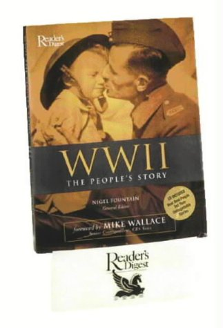 World War II: The People's Story (Readers Digest)