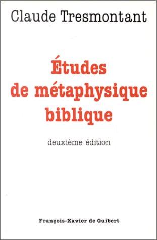 Etudes de métaphysique biblique