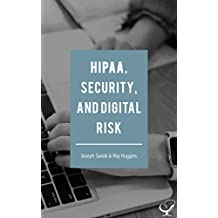 HIPAA, Security, and Digital Risk (English Edition)
