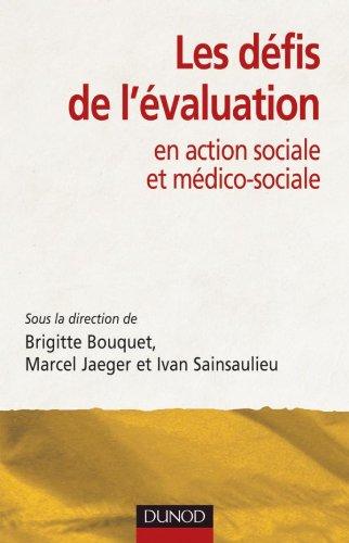 Les dfis de l'valuation - en action sociale et mdico-sociale