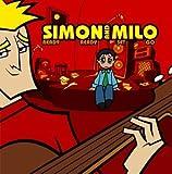 Songtexte von Simon and Milo - Ready Ready Set Go
