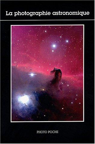 La photographie astronomique par Jean-Claude Pecker