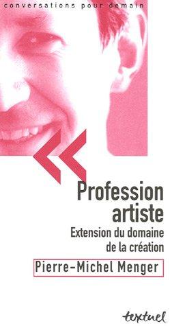 Profession artiste : Extension du domaine de la cr...