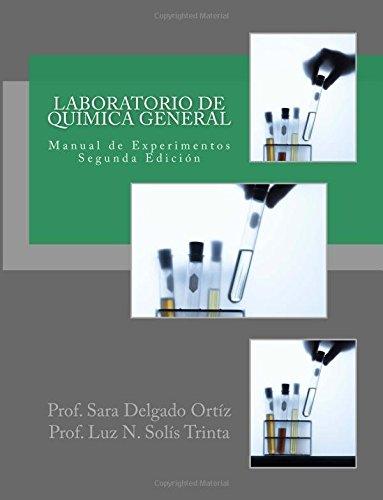 Laboratorio de Química General: Manual de Experimentos por Prof Sara E Delgado Ortíz
