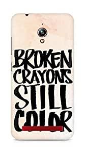 AMEZ broken crayons still colour Back Cover For Asus Zenfone Go ZC500TG