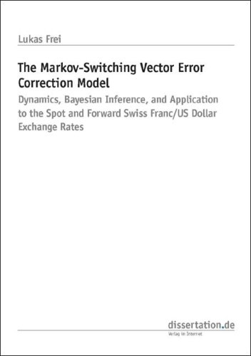 The Markov-Switching Vector Error Correction Model: Dynamics, Bayesian Inference, and Application to the Spot and Forward Swiss Franc/US Dollar Exchange Rates Frei Dollar