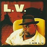 Songtexte von L.V. - I Am L.V.