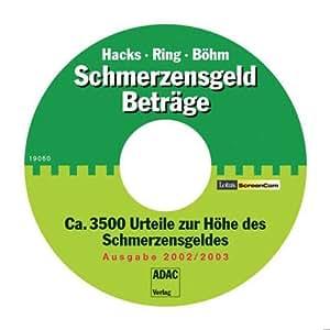 SchmerzensgeldBeträge, 1 CD-ROM Eine Urteilssammlung