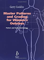 Master Patterns and Grading for Women's Outsizes: Pattern and Sizing Technology