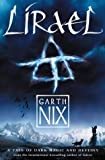Lirael: Daughter of the Clayr (Abhorsen Trilogy, Bk. 2)