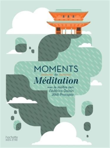 Moments de méditation: mon programme méditation et sérénité