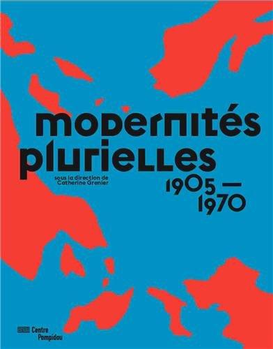Modernités plurielles 1905-1975